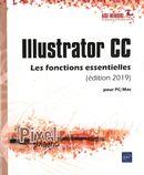 Illustrator CC - Les fonctions essentielles (édition 2019) pour PC/Mac