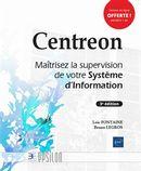 Centreon - Maîtrisez la supervision de votre Système d'Information 3e édition