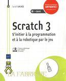 Scratch 3 - S'initier à la programmation et à la robotique par le jeu