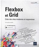 Flexbox et Grid - Créer des sites modernes et responsives