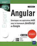 Angular - Développez vos applications web avec le framework JavaScript de Google 2e édition
