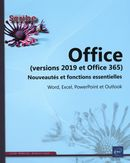 Office (versions 2019 et office 365) : Nouveautés et fonctions essentielles
