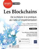 Les blockchains :  De la théorie à la pratique, de l'idée à l'implémentation 2e édi