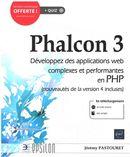 Phalcon 3 - Développez des applications web complexes et performantes en PHP