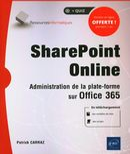 SharePoint Online : Administration de la plate-forme sur office 365