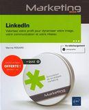 Linkedin : Valorisez votre profil pour dynamiser votre image, votre communication et votre réseau