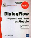 DialogFlow - Programmez votre Chatbot avec Google