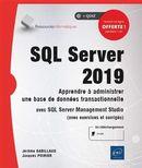 SQL Server 2019 - Apprendre à administrer une base de données transactionnelle