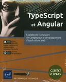 TypeScript et Angular - Exploitez le framework de Google pour le développement d'applications web