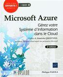 Microsoft Azure : Gérez votre Système d'Informations dans le Cloud 3e édition