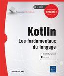 Kotlin : Les fondamentaux du langage