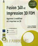 Fusion 360 et Impression 3D FDM : Apprenez à modéliser et à imprimer en 3D - Coffret 2 livres