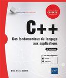 C++ : Des fondamentaux du langage aux applications - 3e édition