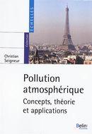 Pollution atmosphérique : Concepts, théorie et applications