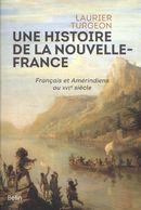 Une histoire de la Nouvelle-France : Français et Amérindiens au XVIe siècle