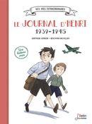 Le journal d'Henri : 1939-1945