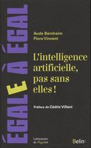 L'intelligence artificielle, pas sans elles!