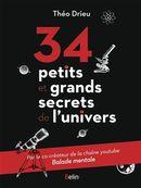 34 petits et grands secrets de l'univers