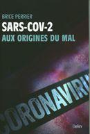 SARS-COV-2 : Aux origines du mal