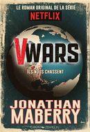 V-Wars 01 : Ils nous chassent