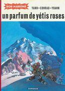 Bob Marone 02 : Un parfum de yétis roses N.E.