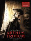 Arthus Trivium 01 : Les anges de Nostradamus