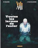 XIII 03 : Toutes les larmes de l'enfer N.E.