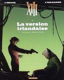 XIII 18 : La version irlandaise N.E.