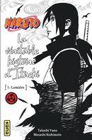 Naruto 05 : La véritable histoire d'Itachi 01 : Lumière