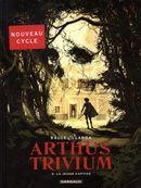 Arthus Trivium 03 : La jeune captive
