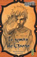 Naruto 10 : Le roman de Gaara