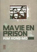 Ma vie en prison : Le récit d'un cri pour la démocratie !