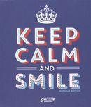 Keep calm and smile humour british