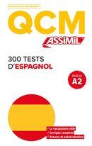 300 tests d'espagnol - Niv. A2