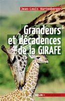 Grandeur et décadence de la girafe
