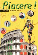 Piacere! Italien - Niv. 1/ A1 - Livre de l'élève
