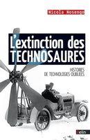 L'extinction des technosaures : Histoires de technologies oubliées