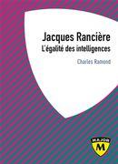 Jacques Rancière - L'égalité des intelligences
