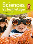 Sciences et Technologie 6e - Nouveau programme 2016 - cycle 3 - Manuel de l'élève