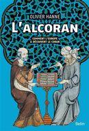 L'Alcoran : Comment l'Europe à découvert le Coran