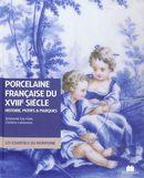 Porcelaine française du XVIIIe siècle