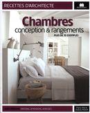 Chambres, conception & rangements, plus de 35 exemples