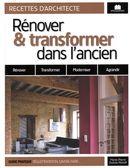 Rénover & transformer dans l'ancien