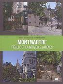 Montmartre : Pigalle et la Nouvelle-Athènes