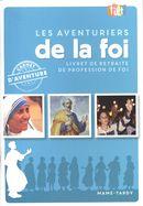 Les aventuriers de la foi : Livret de retraite de profession de foi N.E.