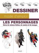 Les personnages : Héros de science-fiction, de comics et de mangas