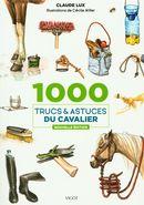 1000 trucs & astuces du cavalier N.E.