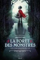 La forêt des monstres : Les chroniques du lys