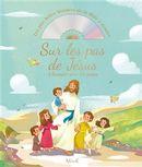 Sur les pas de Jésus : L'Évangile pour les petits