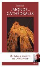Le monde des cathédrales